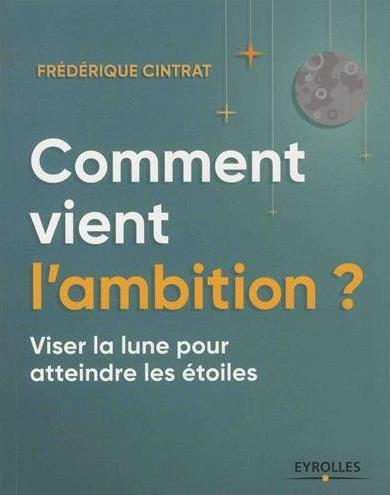 couv_omment_vient_lambition_frederique_cintrat